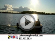 4/18/13 - Lake Murray Boat Club's latest tv commercial
